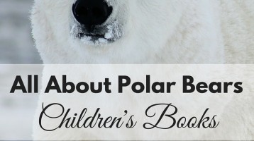 All About Polar Bears (What to Read Wednesday)