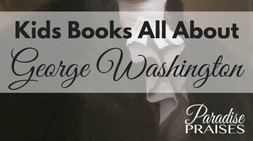 All About George Washington (What to Read Wednesday)