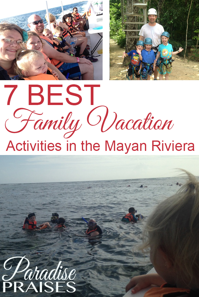 Best Family Vacation Ideas and Activities in the Mayan Riviera, Mexico via ParadisePraises.com