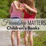 Friendship matters! Find a great booklist on friendship for kids. Includes What to Read Wednesday family friendly link-up