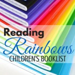 Rainbow books are fun, colorful, and educational for young children. Enjoy this What to Read Wednesday booklist. ParadisePraises.com