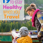 19 Ways to Stay Healthy when you Travel via ParadisePraises.com