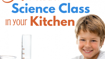 How to do Science Class in the Kitchen