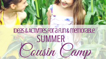Cousin Camp: Ideas for Summer 2016