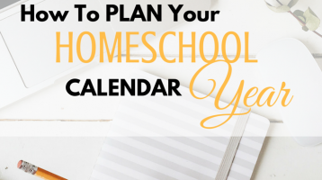 How to Plan Your Homeschool Year Calendar