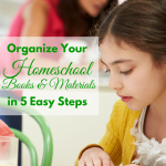How to Organize your Homeschool Books & Materials in 5 Easy Steps via ParadisePraises.com
