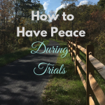 Peace during trials