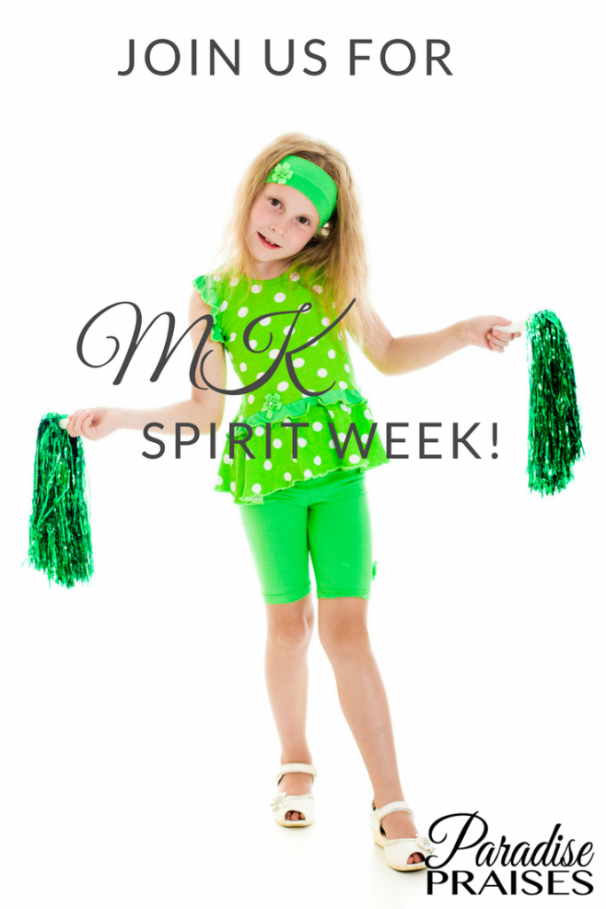MK Spirit Week 2017 via ParadisePraises.com