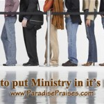 Putting ministry in it's place