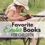 Fun and christ centered Ester books for children. These books would make wonderful additions to your easter homeschool lesson plans. What to Read Wednesday link-up. ParadisePraises.com