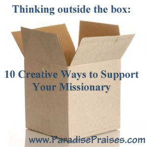 creative support for missionary www.paradisepraises.com
