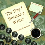 became a writer www.paradisepraises.com