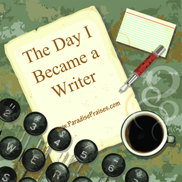 The Day I Became a Writer