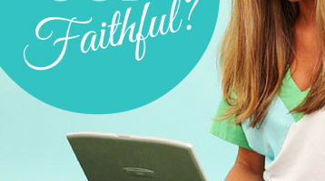 Is God a faithful God? biblical encouragement via paradisepraises.com