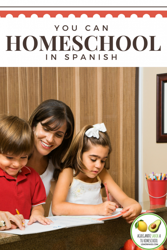 you can homeschool in spanish!