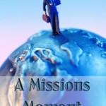 What is a Missionary? www.ParadisePraises.com