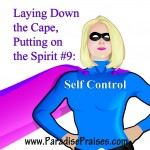 Super Mom Fruit of the Spirit series #9 www.ParadisePraises.com