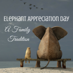 Elephant Appreciation Day via ParadisePraises.com