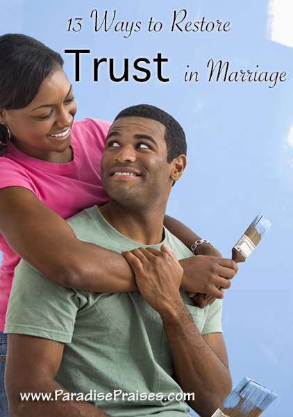 Trust in marriage www.ParadisePraises.com