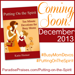 Putting on the Spirit paradise praises.com