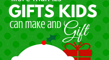 Gigantic List of Christmas Gifts Kids Can Make