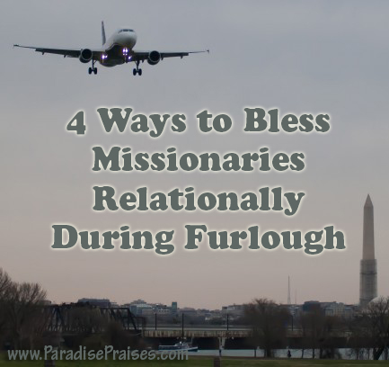 4 Ways to Bless Missionaries Relationally During Furlough
