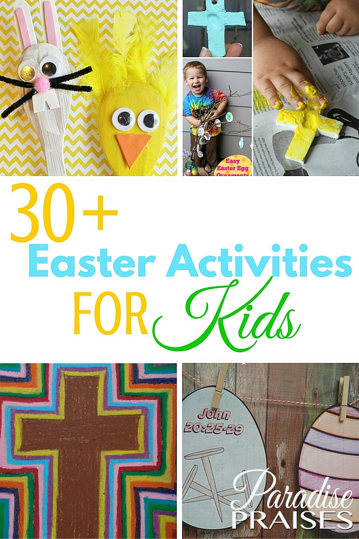 30 Easter Activities For Kids Paradise Praises