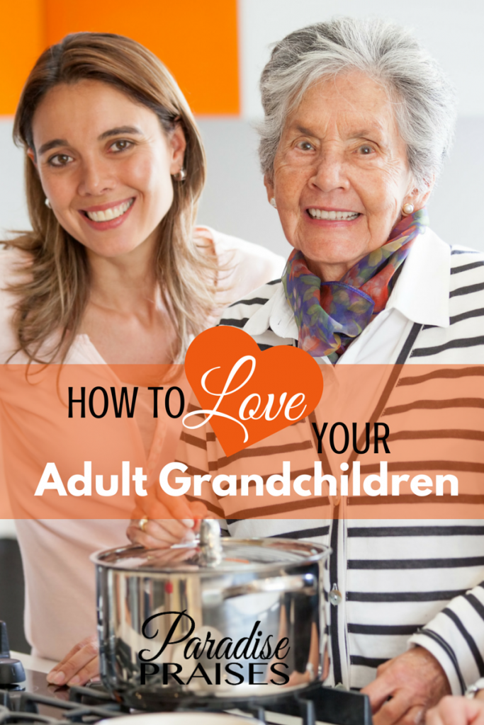 How to Love Your Adult Grandchildren