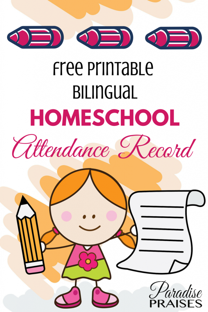 Free Printable Homeschool Attendance Record (bilingual) via ParadisePraises.com