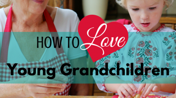 How to Love Young Grandchildren