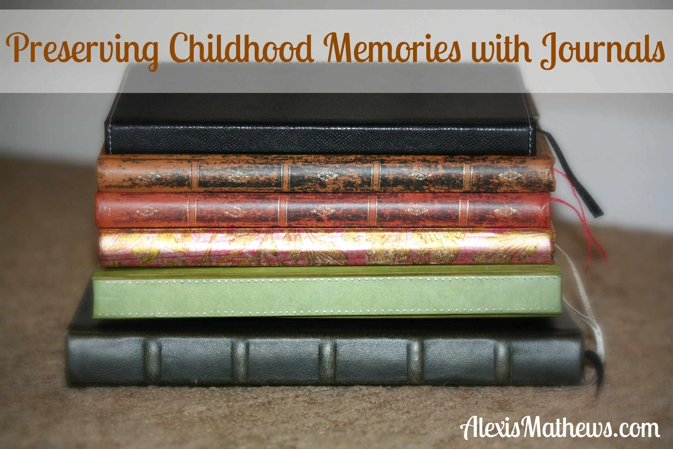 Preserving Childhood Memories with Journals