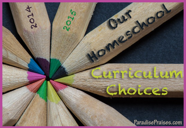 Our 2014-2015 Curriculum Choices