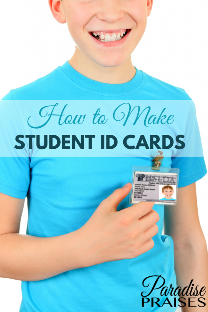 how to make student id cards with free printable via paradisepraisescom