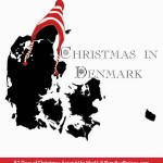 Christmas in Denmark, Christmas Around the World @ ParadisePraises.com