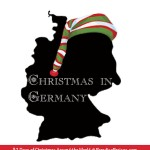 Christmas in Germany, Christmas Around the World series @ParadisePraises.com