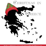 Join us for Christmas in Greece, traditions of Christmas Around the World, paradisepraises.com