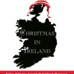 #Christmas in #Ireland, www.ParadisePraises.com, #mistletoe, #misteltoe, #Christmas, #Ireland, #geography, #homeschool, #ChristmasTraditions