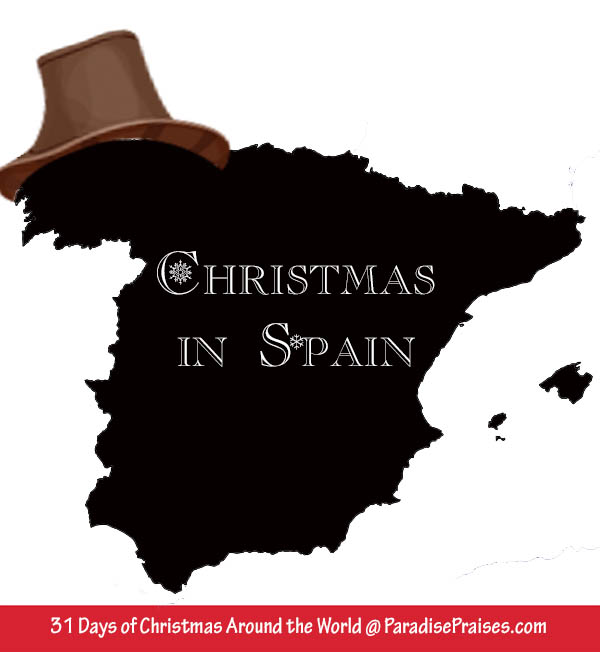 Christmas in Spain, Christmas Around the World Series www.ParadisePraises.com