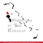 Christmas in the Bahamas, Christmas Around the World @ParadisePraises.com homeschooling,