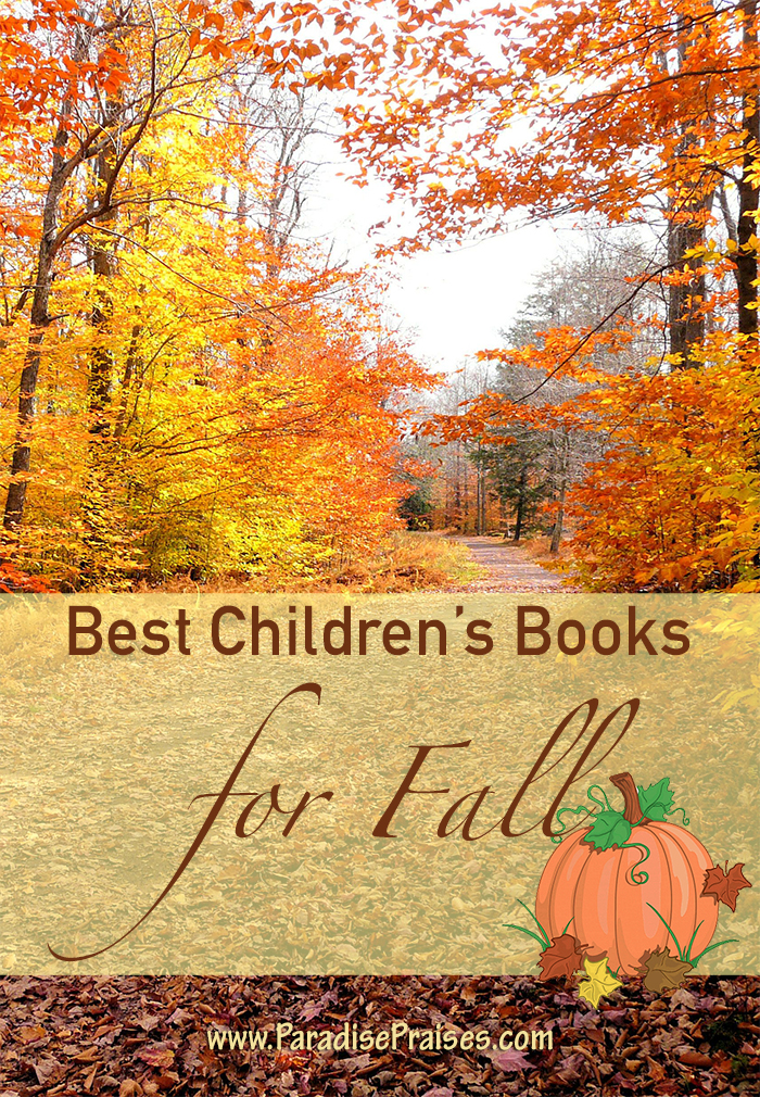 Best #children's #books for #Fall #Autumn on Paradisepraises.com (Link Up)