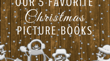 Our 5 Favorite Christmas Picture Books and Activities