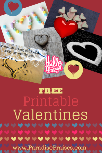 Free Printable Valentines for adults and children from ParadisePraises.com