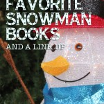 Snowman Books, activities, and a link up @ParadisePraises.com