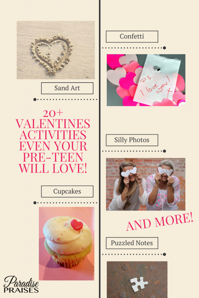 20+ Valentines Activities Even Your Pre-Teen will Love via ParadisePraises.com