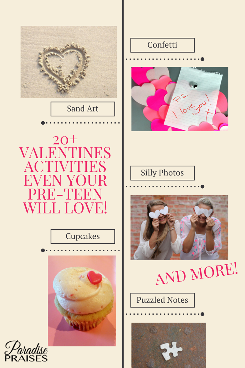 20+ Valentines Activities Even Your Pre-Teen Will Love