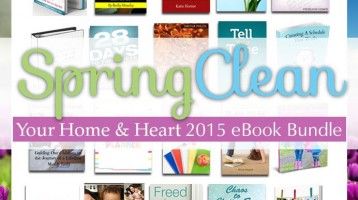 Spring Clean Your Heart and Home