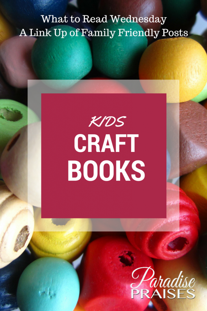 kids craft books and link up at ParadisePraises.com
