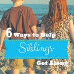 6 Ways to Help Siblings Get Along via ParadisePraises.com