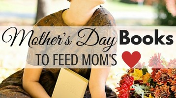 Mother's Day Books (What to Read Link Up)