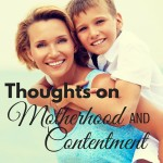 Thoughts on motherhood and contentment with a Christian perspective. Encouraging you in motherhood, faith, and marriage. ParadisePraises.com